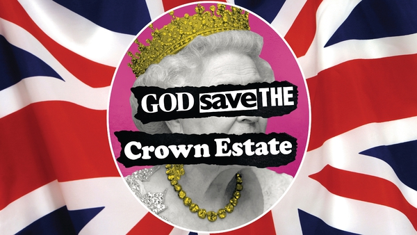 God save the Crown Estate