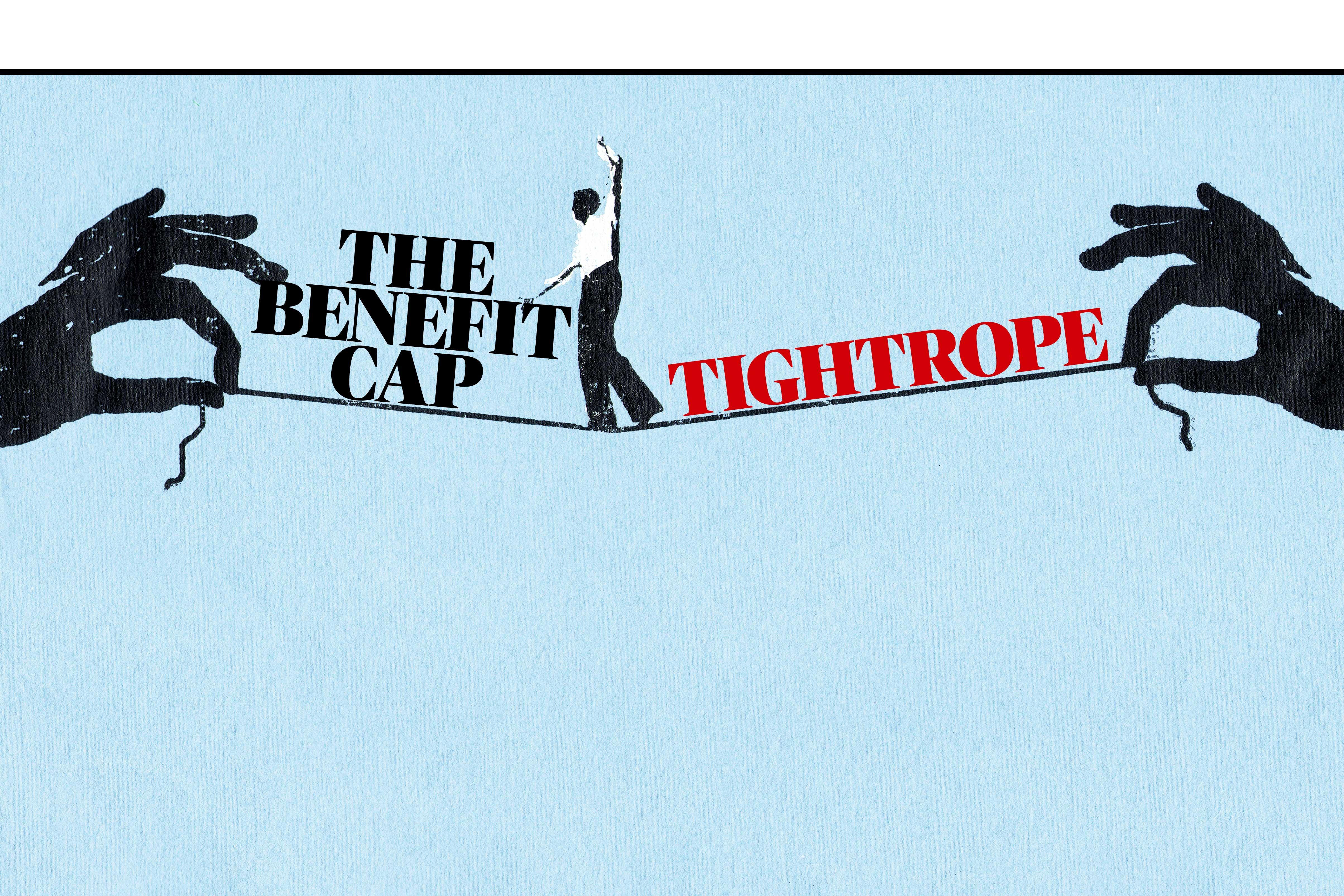 The benefit cap tightrope