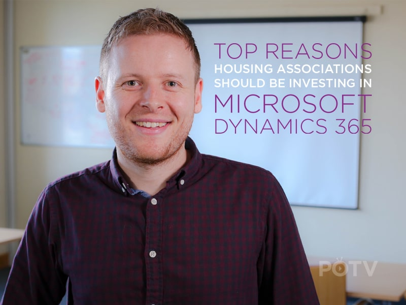 The CRM Minute: The Top 3 Reasons Housing Associations Should Be Using Dynamics 365 [VIDEO]
