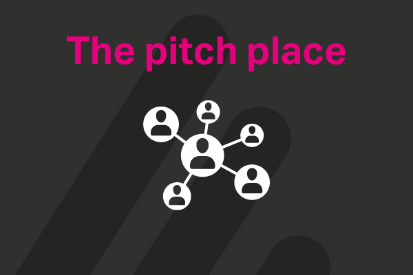 Day 1 The Pitch Place